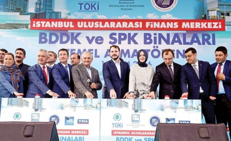 SPK ve BDDK Finans Merkezi Temeli Atıldı