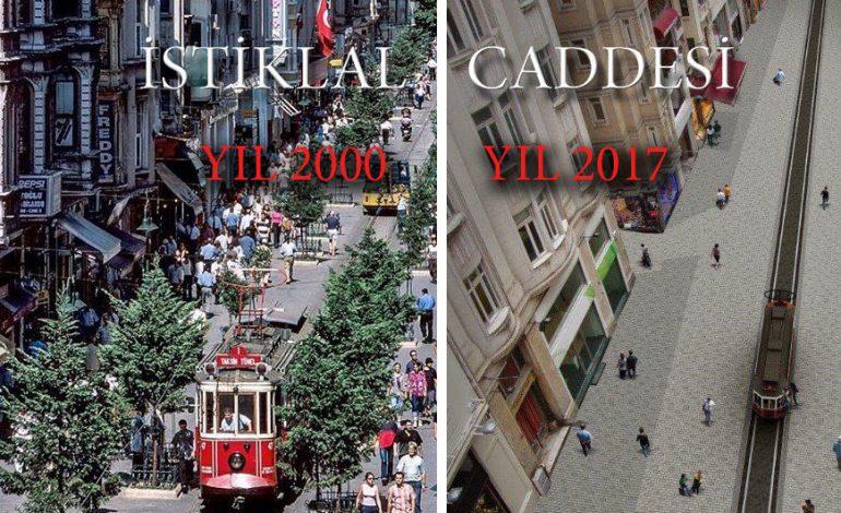 İstiklal Caddesi'nin 17 Yıllık Değişimi