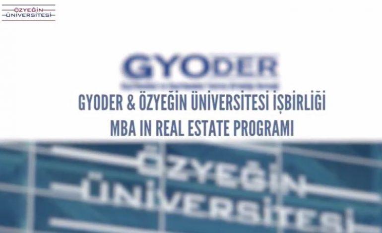 """Gyoder ve Özyeğin Üniversitesi Eğitim İşbirliği, """"ÖzÜ-MBA in Real Estate"""""""