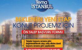 Tema İstanbul'da Yeni Etap İçin Talep Toplanıyor