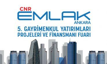 Sektör Paydaşları CNR Emlak Fuarı Çatısı Altında Buluşuyor