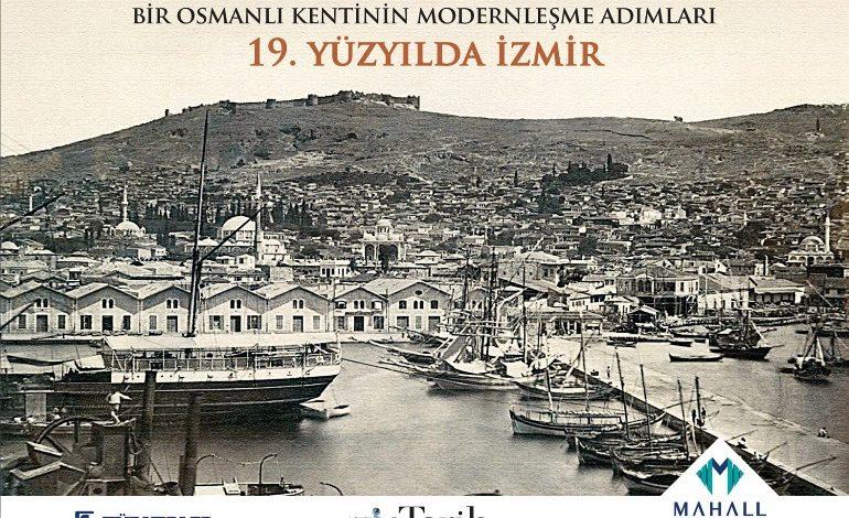 """Mahall Bomonti İzmir, """"Bir Osmanlı Kentinin Modernleşme Adımları"""" kitabıyla kentin tarihine ışık tuttu"""
