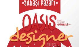 Türkiye'nin ilk designer outleti Oasis, 2018'i misafirleriyle tasarlıyor