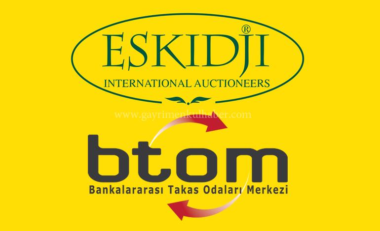 BTOM Gayrimenkullerini, Eskidji Müzayedecilik Satıyor