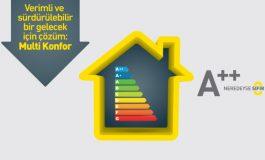 Multi konfor binalar yüzde 90 enerji tasarrufu sağlıyor