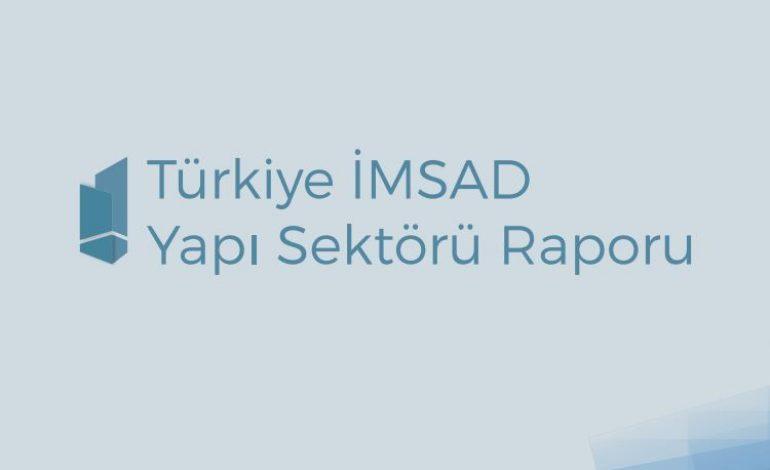Türkiye İMSAD 2017 Yapı Sektörü Raporunu yayınladı