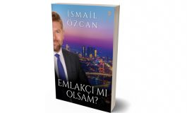 "İsmail Özcan'ın ""Emlakçı mı Olsam?"" Kitabı Yayınlandı"