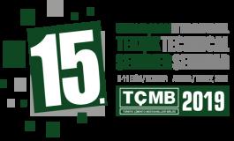 15. TÇMB Uluslarararsı Teknik Seminer ve Sergisi 8-11 Eekim'de Antalya'da Gerçekleştirilecek