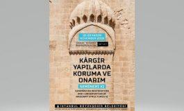 İstanbul, 11. Kârgir Yapılarda Koruma ve Onarım Semineri'ne Ev Sahipliği Yapacak