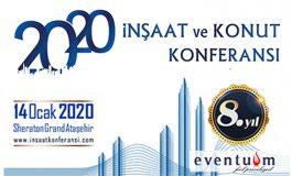 İnşaat ve Konut Konferansı 2020,14 Ocak'ta Yapılacak