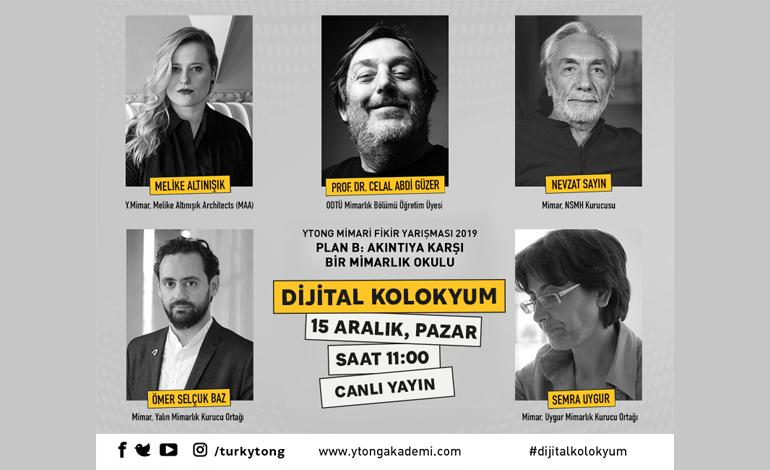 Ytong Mimari Fikir Yarışması Dijital Kolokyum'u 15 Aralık Pazar günü canlı yayında