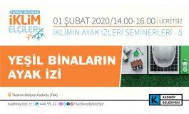 """Kadıköy'de """"Yeşil Binaların Ayak İzi"""" Semineri"""