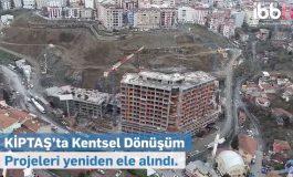 KİPTAŞ'ın önceliği kentsel dönüşüm projeleri olacak