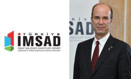 """Türkiye İMSAD: """"İnşaat malzemesi sektörü de mücbir sebep destek kapsamına alınmalı"""""""