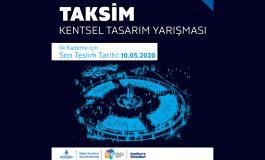 Taksim Tasarım Yarışmasında Proje Teslimi 10 Mayıs'ta Sona Eriyor