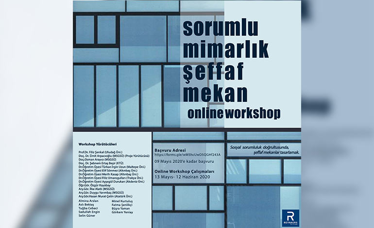 "Reynaers Online Workshop: ""SORUMLU MİMARLIK, ŞEFFAF MEKâN"""