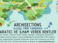 Archisections Yaratıcı ve İlham Veren Kentler İçin Ulusal Fikir Yarışması