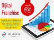BERAT OĞUR Dijital Franchise Veriyor