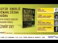 """""""Sıfır Enerji Mimarlığına Doğru Paneli"""" 25 Ekim'de İzmir'de"""