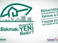 """İstanbul'daki Yapıların Geleceği, """"Mimarlıkta Yeni Nedir?"""""""